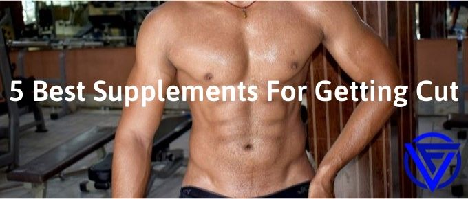 Best-Supplements-For-Getting-Cut